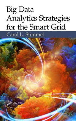 Big Data Analytics Strategies for the Smart Grid: 1st Edition (Hardback) book cover