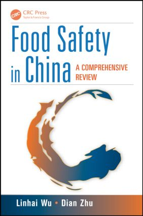 Food Safety in China: A Comprehensive Review, 1st Edition (Hardback) book cover