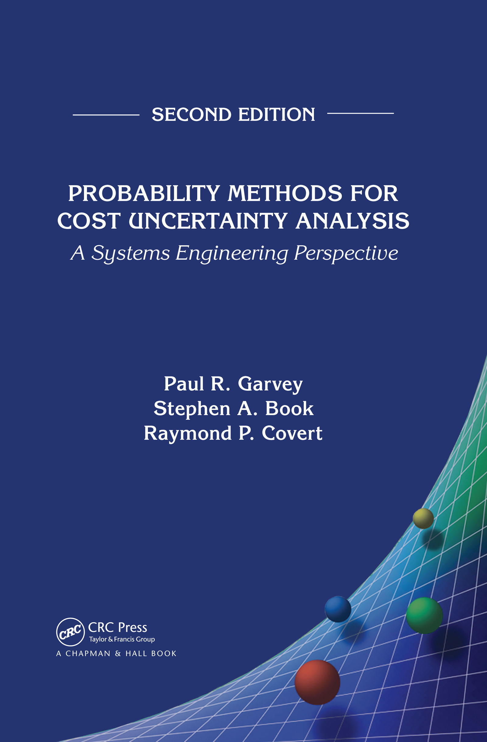 Probability Methods for Cost Uncertainty Analysis