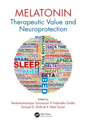 Melatonin: Therapeutic Value and Neuroprotection (Hardback) book cover