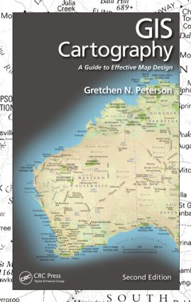 GIS Cartography: A Guide to Effective Map Design, Second Edition, 2nd Edition (Hardback) book cover