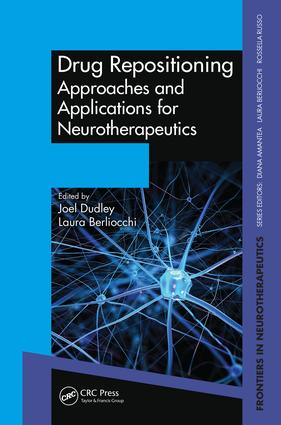 Drug Repositioning: Approaches and Applications for Neurotherapeutics, 1st Edition (Hardback) book cover