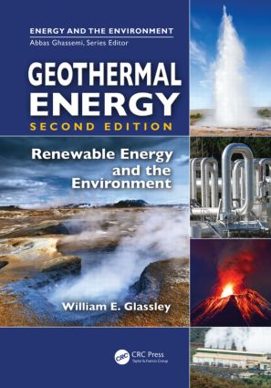 Geothermal Energy: Renewable Energy and the Environment, Second Edition, 2nd Edition (Hardback) book cover