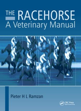 The Racehorse: A Veterinary Manual, 1st Edition (Hardback) book cover