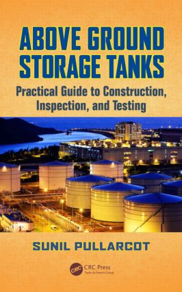 Above Ground Storage Tanks Practical Guide To