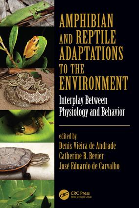Amphibian and Reptile Adaptations to the Environment: Interplay Between Physiology and Behavior, 1st Edition (Hardback) book cover