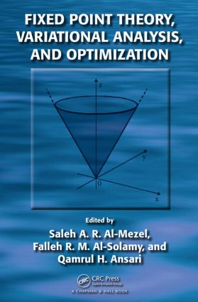 Fixed Point Theory, Variational Analysis, and Optimization: 1st Edition (Hardback) book cover