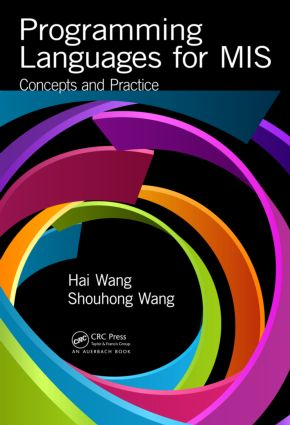 Programming Languages for MIS: Concepts and Practice, 1st Edition (Hardback) book cover