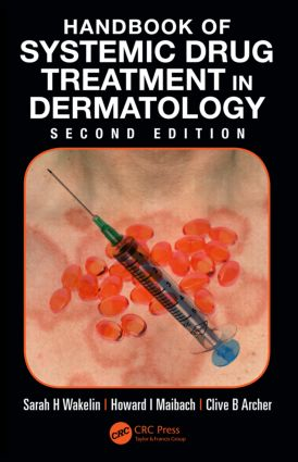 Handbook of Systemic Drug Treatment in Dermatology: 2nd Edition (Paperback) book cover