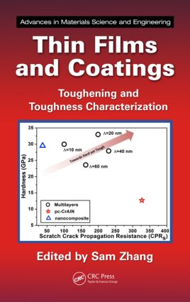 Thin Films and Coatings: Toughening and Toughness Characterization book cover