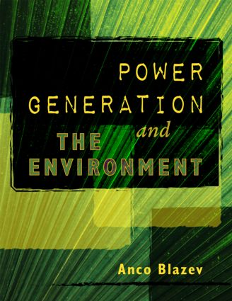 Power Generation and the Environment: 1st Edition (Hardback) book cover