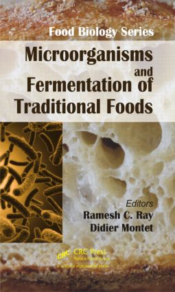 Microorganisms and Fermentation of Traditional Foods: 1st Edition (Hardback) book cover