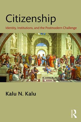 Citizenship: Identity, Institutions, and the Postmodern Challenge, 1st Edition (Hardback) book cover
