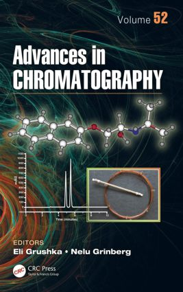 Advances in Chromatography, Volume 52: 1st Edition (Paperback) book cover