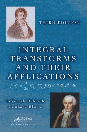 Integral Transforms and Their Applications: 3rd Edition (Hardback) book cover