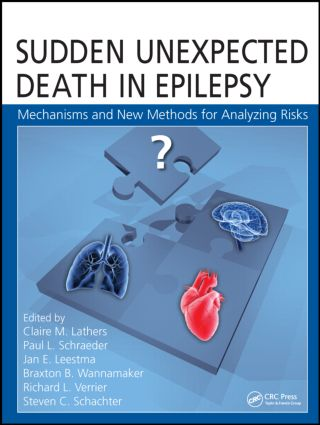 Sudden Unexpected Death in Epilepsy: Mechanisms and New Methods for Analyzing Risks, 1st Edition (Hardback) book cover