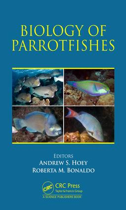 Biology of Parrotfishes: 1st Edition (Hardback) book cover