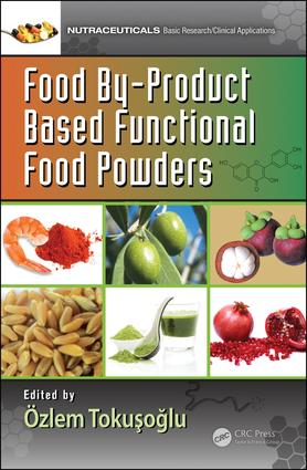 Food By-Product Based Functional Food Powders book cover