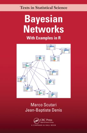 Bayesian Networks: With Examples in R, 1st Edition (Hardback) book cover