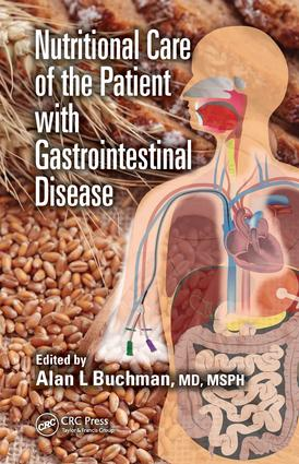 Nutritional Care of the Patient with Gastrointestinal Disease: 1st Edition (Hardback) book cover