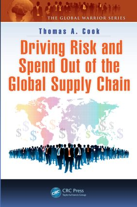 Driving Risk and Spend Out of the Global Supply Chain: 1st Edition (Hardback) book cover