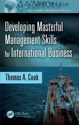Developing Masterful Management Skills for International Business: 1st Edition (Hardback) book cover