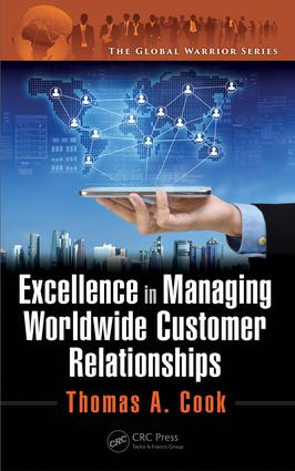 Excellence in Managing Worldwide Customer Relationships: 1st Edition (Hardback) book cover