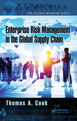 Enterprise Risk Management in the Global Supply Chain: 1st Edition (Hardback) book cover