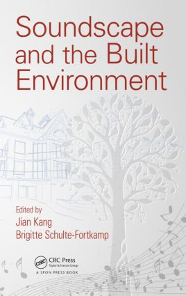 Soundscape and the Built Environment book cover