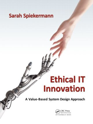 Ethical IT Innovation: A Value-Based System Design Approach, 1st Edition (Hardback) book cover