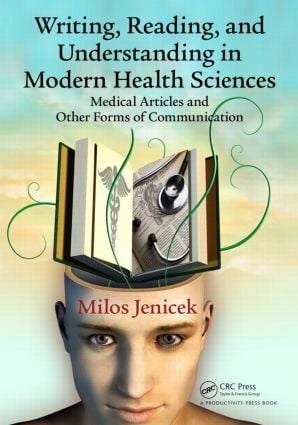 Writing, Reading, and Understanding in Modern Health Sciences: Medical Articles and Other Forms of Communication, 1st Edition (Paperback) book cover