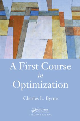 A First Course in Optimization: 1st Edition (Hardback) book cover