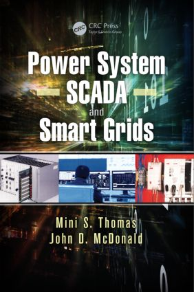 Power System SCADA and Smart Grids: 1st Edition (Hardback) book cover
