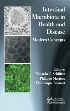 Intestinal Microbiota in Health and Disease: Modern Concepts, 1st Edition (Hardback) book cover