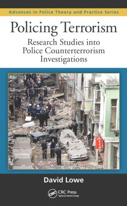 Policing Terrorism: Research Studies into Police Counterterrorism Investigations, 1st Edition (Hardback) book cover