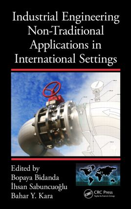 Industrial Engineering Non-Traditional Applications in International Settings: 1st Edition (Hardback) book cover