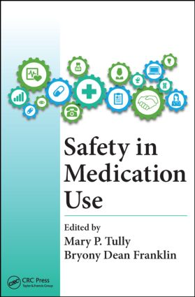 Safety in Medication Use: 1st Edition (Paperback) book cover