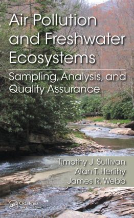 Air Pollution and Freshwater Ecosystems: Sampling, Analysis, and Quality Assurance book cover