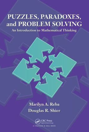 Puzzles, Paradoxes, and Problem Solving: An Introduction to Mathematical Thinking, 1st Edition (Hardback) book cover