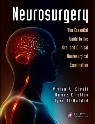Neurosurgery: The Essential Guide to the Oral and Clinical Neurosurgical Exam, 1st Edition (Paperback) book cover