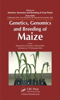 Genetics, Genomics and Breeding of Maize book cover