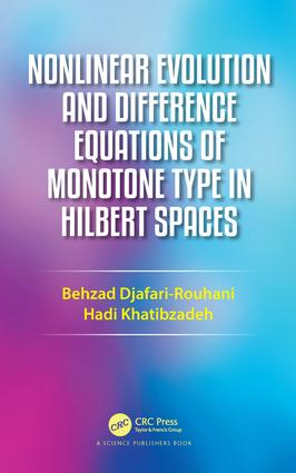 Nonlinear Evolution and Difference Equations of Monotone Type in Hilbert Spaces book cover