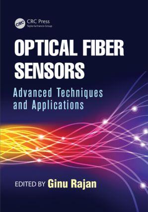 Optical Fiber Sensors: Advanced Techniques and Applications, 1st Edition (Hardback) book cover
