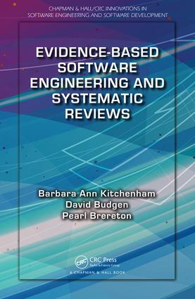 Evidence-Based Software Engineering and Systematic Reviews book cover