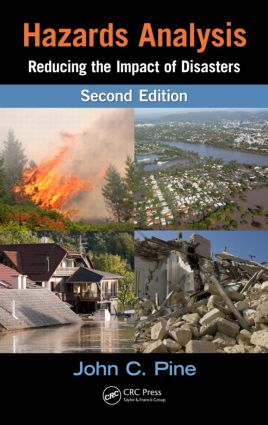 Hazards Analysis: Reducing the Impact of Disasters, Second Edition, 2nd Edition (Hardback) book cover