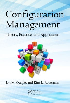 Configuration Management: Theory, Practice, and Application, 1st Edition (Paperback) book cover