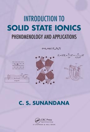 Introduction to Solid State Ionics: Phenomenology and Applications, 1st Edition (Hardback) book cover