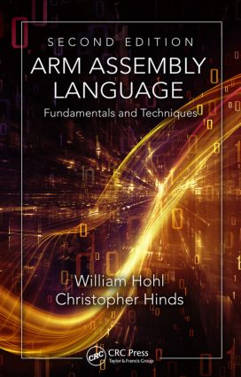 ARM Assembly Language: Fundamentals and Techniques, Second Edition, 2nd Edition (Hardback) book cover