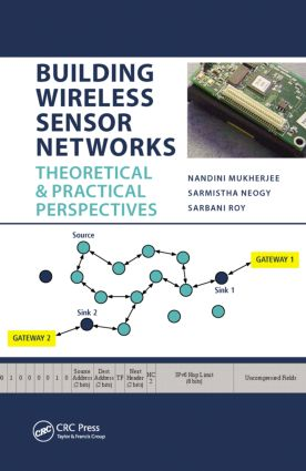 Building Wireless Sensor Networks: Theoretical and Practical Perspectives, 1st Edition (Hardback) book cover