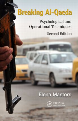 Breaking Al-Qaeda: Psychological and Operational Techniques, Second Edition, 2nd Edition (Hardback) book cover